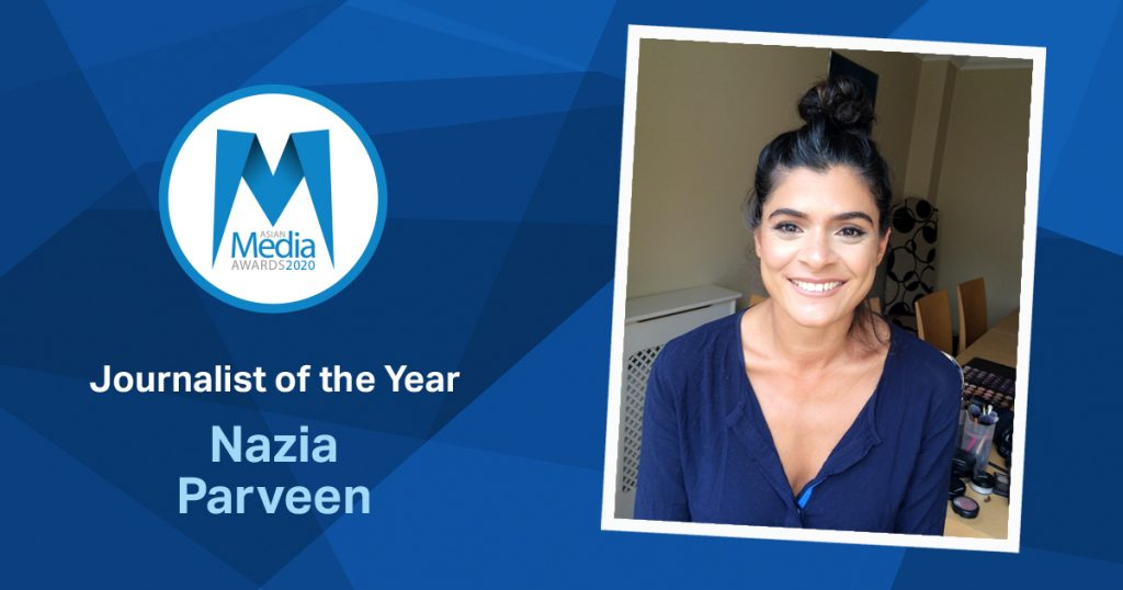 The Guardian's Nazia Parveen is 2020 Journalist of the Year