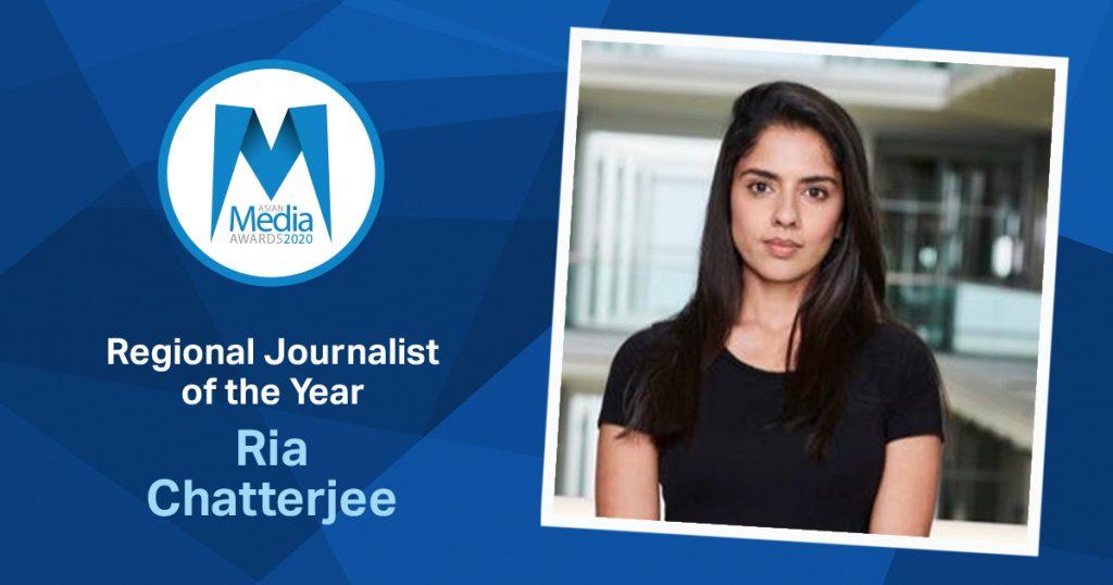 Ria Chatterjee Wins Regional Journalist of the Year 2020 Award